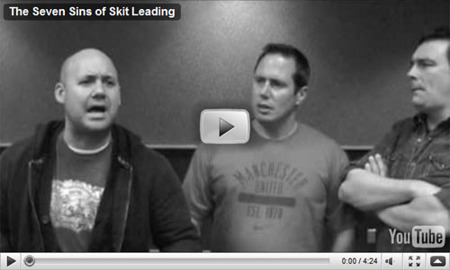 The Seven Sins of Skit Leading